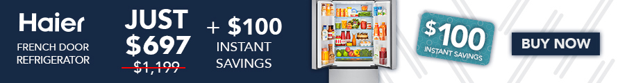 $100 instant savings on this Haier French Door Refrigerator!