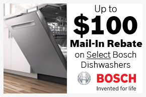 Up to $100 rebate on select Bosch Dishwashers!