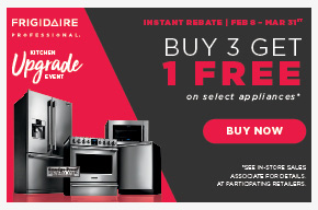 Frigidaire Buy 3 Get 1 FREE! Select Appliances.