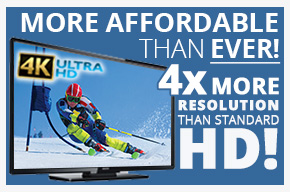 More Affordable than EVER! 4x More resolustion than HD!