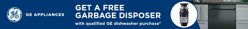 Get a free garbage disposer with qualified GE dishwasher purchase.