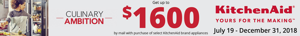 Get up to $1600 by mail with purchase of select KitchenAid brand appliances