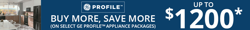 GE Profile. Buy More, Save More up to $1200 on select GE Profile Appliance Packages