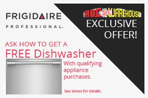 Frigidaire Professional Ask How To Get A Free Dishwasher with qualifying appliance purchase