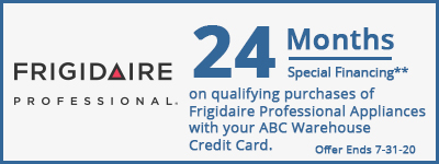 24 Months Financing on qualifying purchases of Frigidaire Professional Appliances.