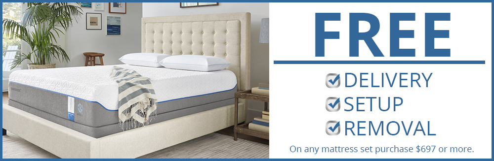 Free delivery, set up and removal on mattress purchases $697 or more.