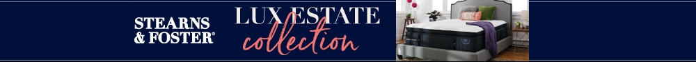 Stearns & Foster Lux Estate Banner