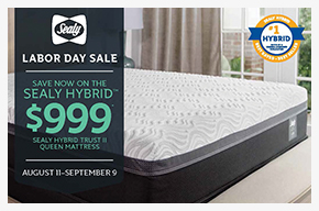 Sealy Labor Day Sale Save Now On The Sealy Hybrid. $999 Sealy Hybrid Trust II Queen Mattress