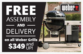 Free Assembly & Delivery on All Weber Grills $349 and up!